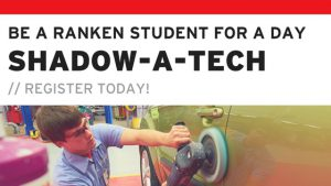 Be a Ranken student for a day at Shadow-A-Tech